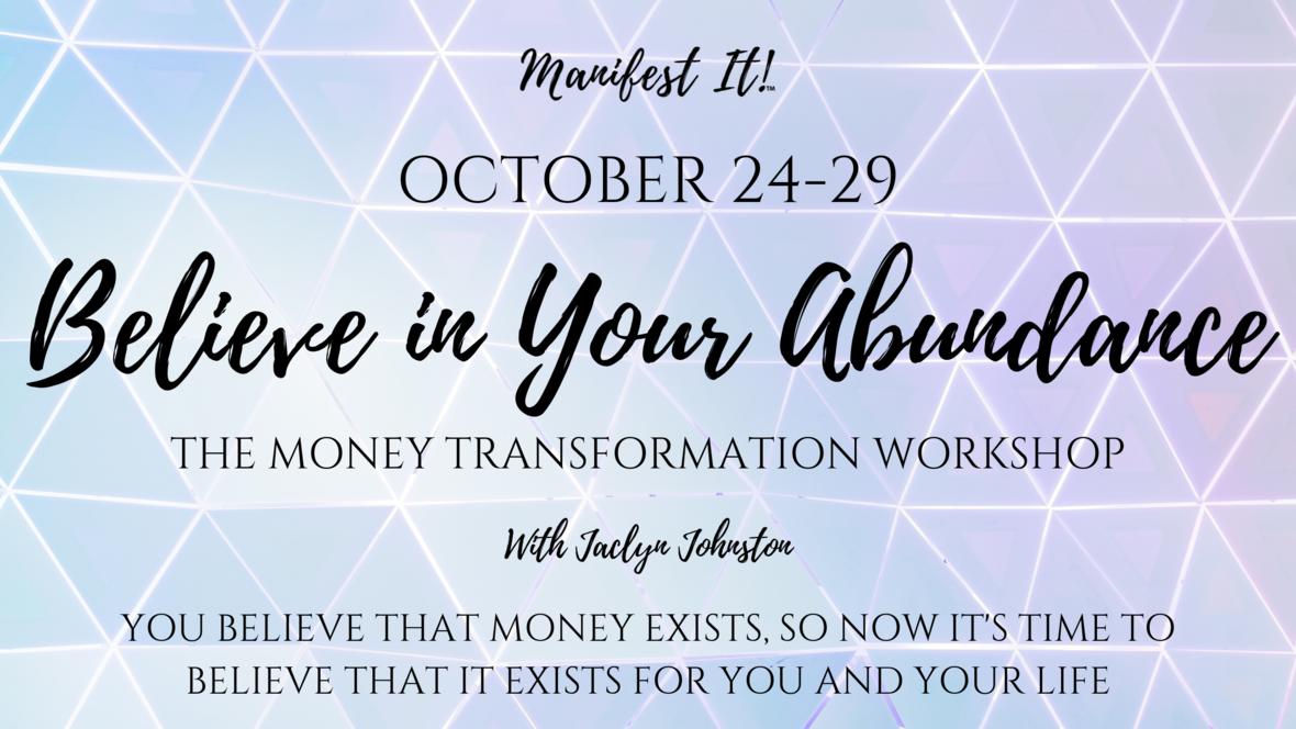 Believe in Your Abundance