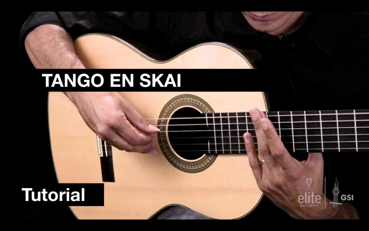 EliteGuitarist Classical Guitar Tutorial Tango En Skai